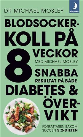 mosley diabetes diet svenska